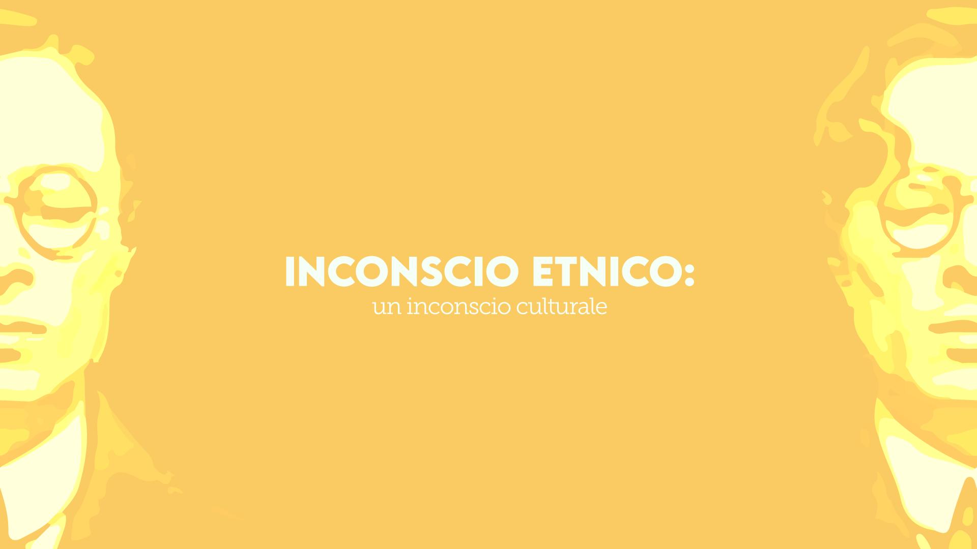 inconscio etnico