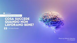 neuroni specchio problemi
